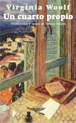 Un Cuarto Propio - Virginia Woolf - El Cuenco De Plata