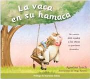Vaca en su Hamaca - (Ilus.) Lynch Agustina / Barletta Diego - Ateneo El