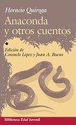 Anaconda y Otros Cuentos - Horacio Quiroga - EDAF