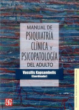 portada Manual de Psiquiatria Clinica y Psicopatologia del Adulto