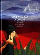 Viaje Mágico a Chiloé - Varios - Fondo De Cultura Economica
