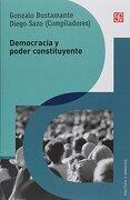 Democracia y Poder Constituyente - Gonzalo Bustamante Diego Sazo - Fondo De Cultura Económica