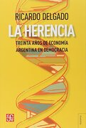 HERENCIA, LA - Ricardo Delgado - Fondo de Cultura Económica