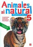 Animales al Natural 5 - Teruyuki Komiya - Fondo De Cultura Económica