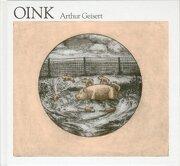 Oink - Geisert Arthur - Fondo de Cultura Económica