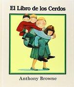 El Libro de los Cerdos - Anthony Browne - Fondo de Cultura Económica