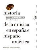Historia de la Musica en España e Hispanoamerica vol 3 - ÁLvaro Torrente - Fondo De Cultura Económica