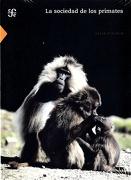 La Sociedad de los Primates (Ciencia y Tecnología - Julia Fischer - Fondo De Cultura Económica