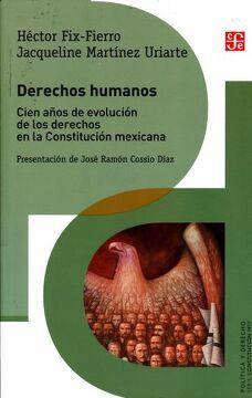portada Derechos Humanos. Cien Años de Evolución de los Derechos en la Constitución Mexicana (Política y Derecho