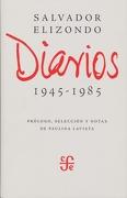 Diarios. 1945-1985 - Salvador Elizondo - Fondo De Cultura