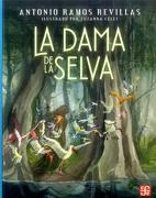 La Dama de la Selva - Antonio Ramos Revilla - Fondo De Cultura Económica