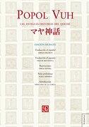 Popol Vuh. Las Antiguas Historias del Quiché. Edición Bilingüe - Recinos Adrian - Fondo De Cultura Económica