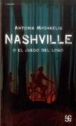Nashville O El Juego Del Lobo - Antonia Michaelis - Fondo de Cultura Económica