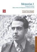 Memorias i: Tiempo de Arena / Anos Contra el Tiempo / la Victoria sin Alas - Jaime Torres Bodet - Fondo De Cultura Económica