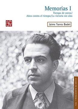 portada Memorias i: Tiempo de Arena / Anos Contra el Tiempo / la Victoria sin Alas