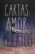 Cartas de Amor a los Muertos - Ava Dellaira - V&R Ediciones