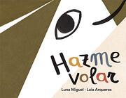 Hazme Volar (Álbumes Ilustrados)