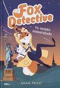 Fox Detective 3. Un Asunto Enmarañado (Peques) - Adam Frost - Rba Molino