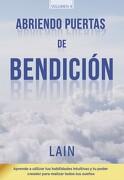 Abriendo Puertas de Bendicion - Lain Garcia Calvo - Lain