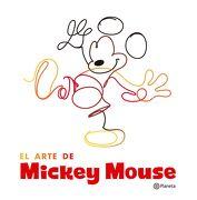 El Arte de Mickey Mouse - Disney - Planeta