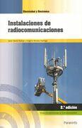Instalaciones de Radiocomunicaciones 2. ª Edición 2018 - Javier García Rodrigo,Gregorio Morales Santiago - Paraninfo