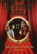 Hocus Pocus Hotel: Para Atrapar al Fantasma - Michael Dahl - Latinbooks