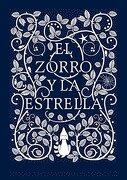 El Zorro y la Estrella - Coralie Bickford-Smith - Nube De Tinta