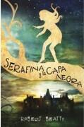 Serafina y la Capa Negra - Robert Beatty - Alfaguara