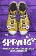 Spring Love (a Year of Love 3) - Merche Diolch,Mabel Díaz,Laura Morales - Ediciones Kiwi