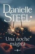 Una Noche Magica - Danielle Steel - Plaza & Janés