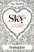 Sky: Finding Love #1 - Joss Stirling - V&R Eds