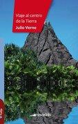 Viaje al Centro de la Tierra - Julio Verne - Latinbooks
