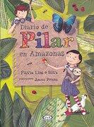 Diario de Pilar en Amazonas - Flavia Lins E Silva - Vergara & Riba