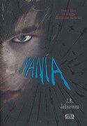 Mania - J.R. Johansson - V&R Eds