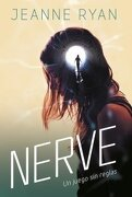 Nerve - Jeanne Ryan - Alfaguara
