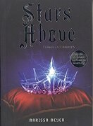 Stars Above - Marissa Meyer - Vergara & Riba