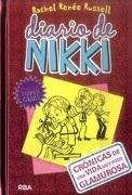 Diario de Nikki 1: Crónicas de una Vida muy Poco Glamurosa: Crónicas de una Vida muy Poco Glamurosa: - Rachel Renee Russell - Molino