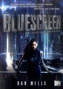 Bluescreen - Dan Wells - Vergara & Riba