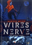Wires and Nerve - Marissa Meyer - Vergara & Riba