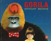 Gorila - Anthony Browne - Fondo De Cultura Económica