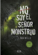 No soy el Señor Monstruo - Dan Wells - Vergara & Riba