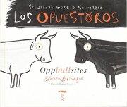 Los Opuestoros - Sebastian G. Schnetzer - Brosquil Ediciones