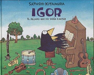 portada Igor: El Pajaro que no Sabia Cantar