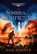 Sombra de la Serpiente, la. Kane 3 - Rick Riordan - MONTENA