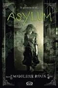 Asylum - Madeleine Roux - V&R Editoras