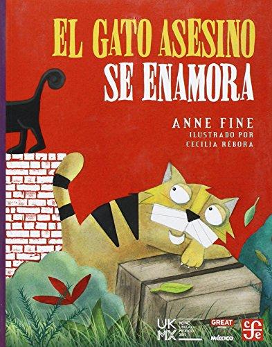 El gato asesino se enamora (spanish edition); anne fine