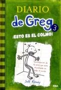 Diario de Greg 3: Esto es el Colmo! , Bolsillo Rústico - Jeff Kinney - Rba