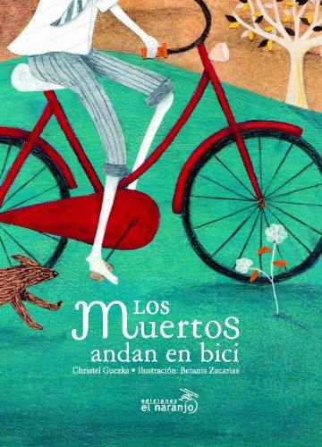 Los muertos andan en bici; christel guczka