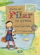 Diario de Pilar en Grecia - Flavia Lins E Silva - V&R Eds