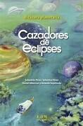 Bitacora Planetaria Cazadores.    2ª Edicion - Perez, Sebastian; Perez, Valentina; Otros - Lom Ediciones S.A.
